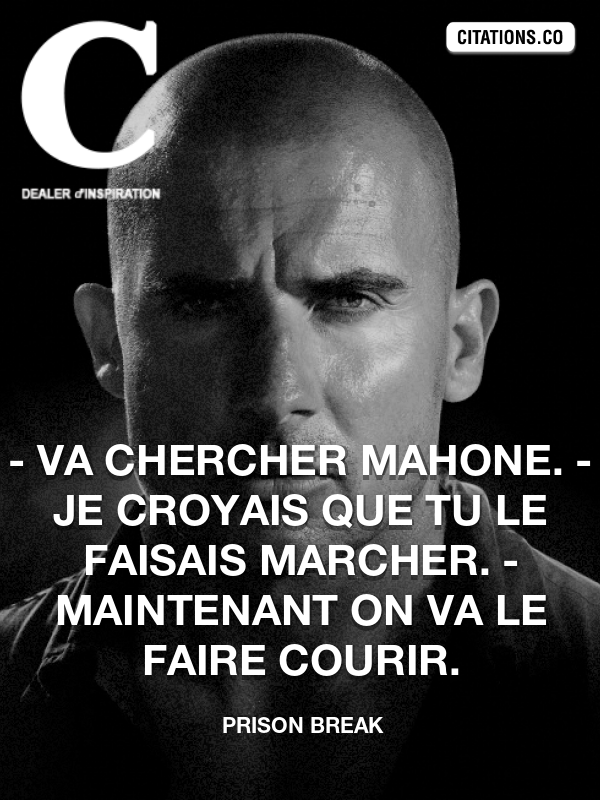 Citation de Prison Break-5b35aec2b7caf