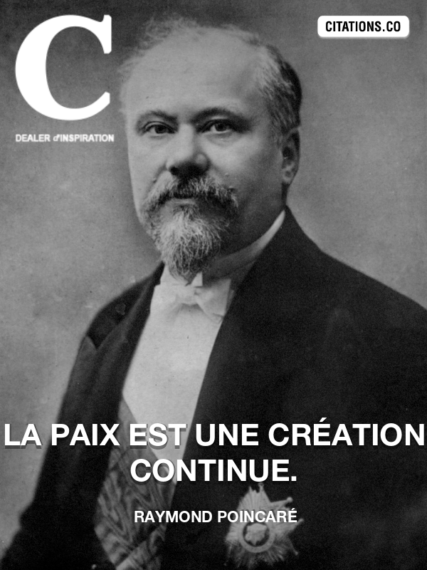 Citation de Raymond Poincaré
