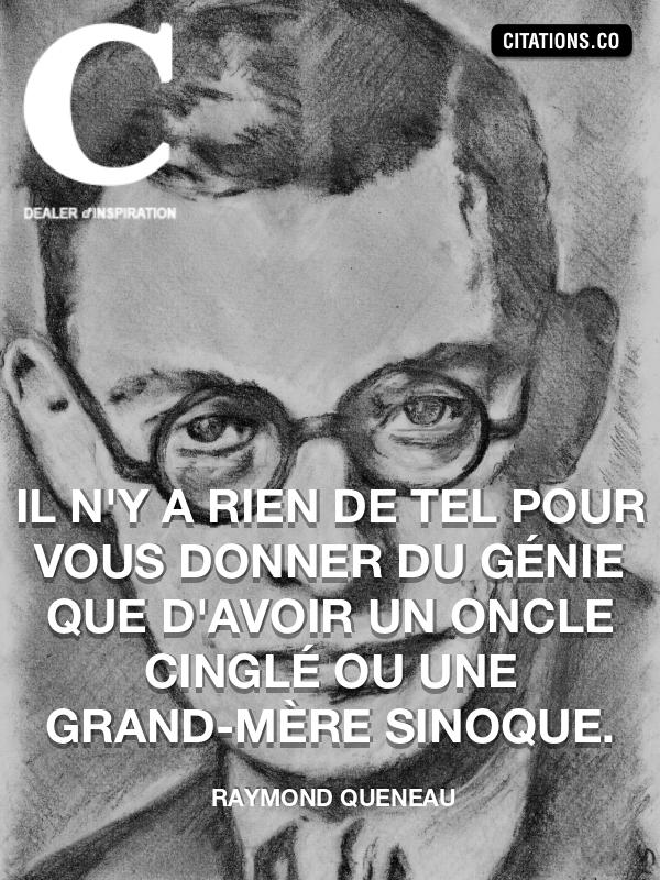Citation de Raymond Queneau-5a920a96b5bf1