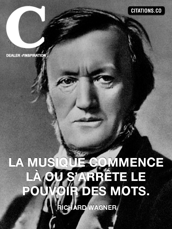 Citation de Richard Wagner-516039