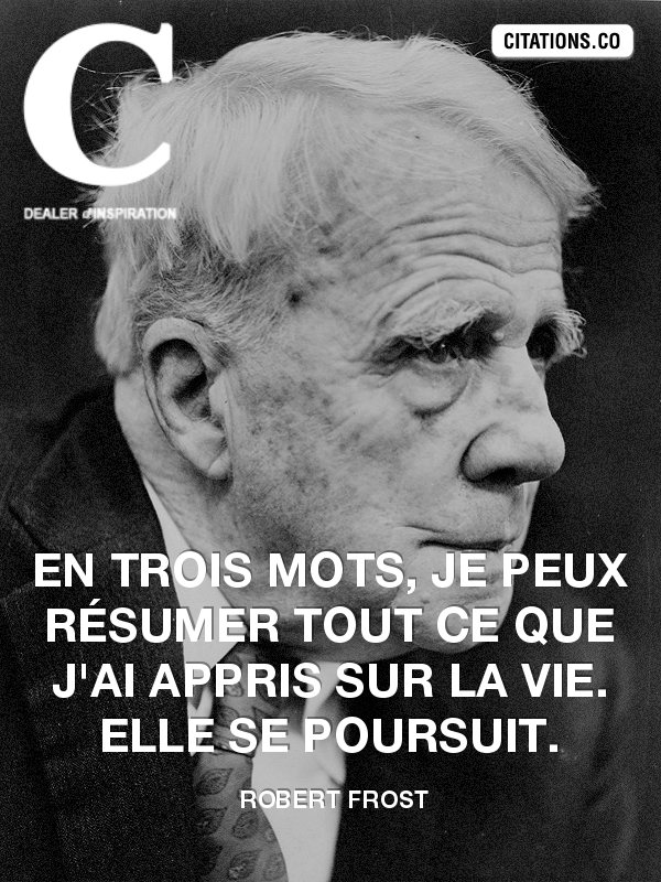 Citation de Robert Frost