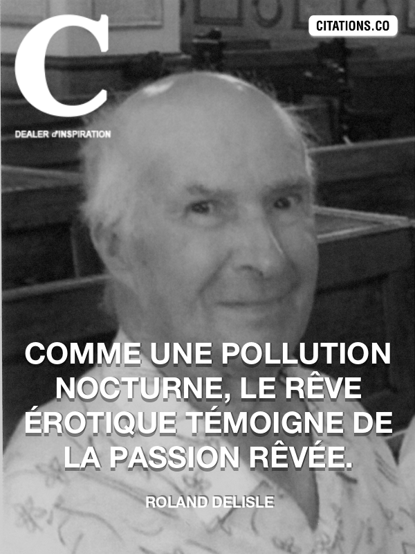 Citation de Roland Delisle