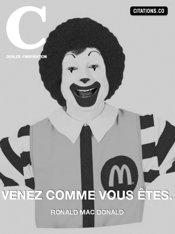 Citation de Ronald Mac Donald
