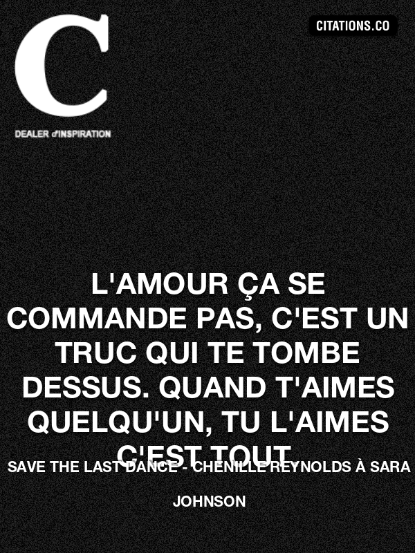 Citation de Save The Last Dance
