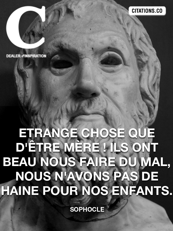 Citation de Sophocle