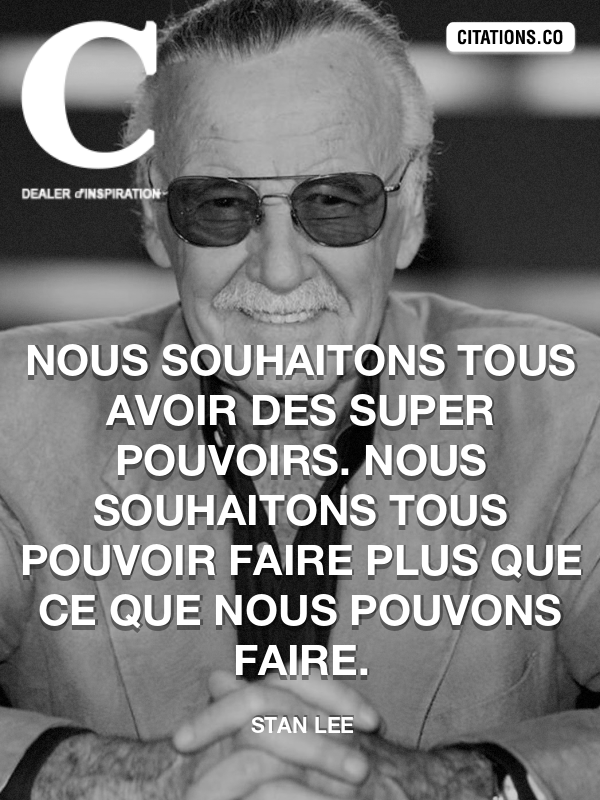 Citation de stan lee