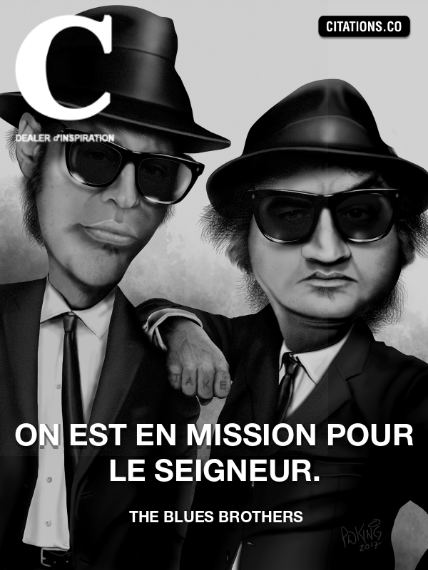 The Blues Brothers - On est en mission pour le Seigneur.