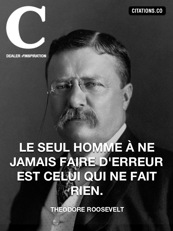 Citation de Theodore Roosevelt