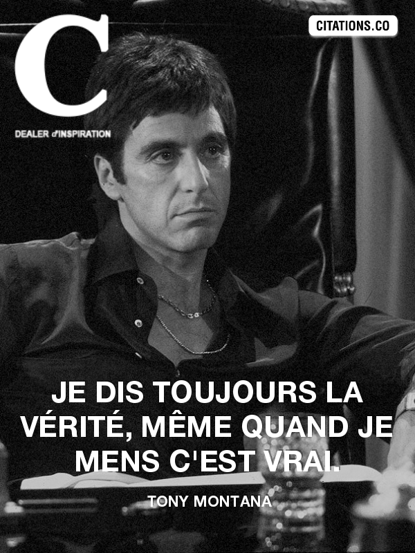 Citation de Tony Montana
