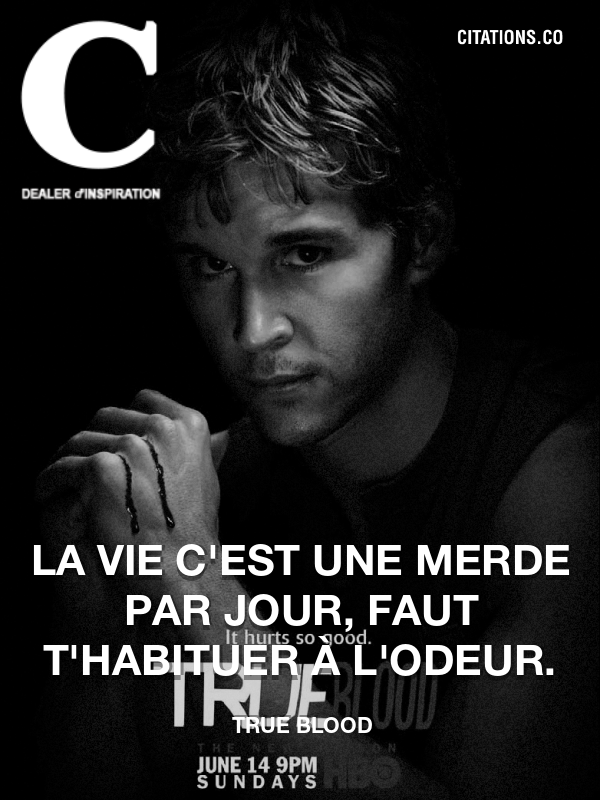Citation de True Blood-5aef2682c233a