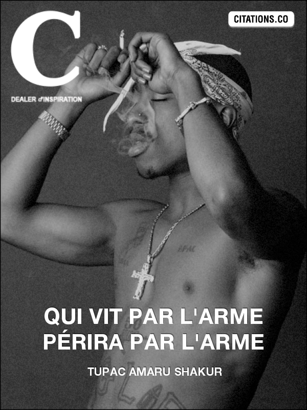 Citation de Tupac Amaru Shakur-132669