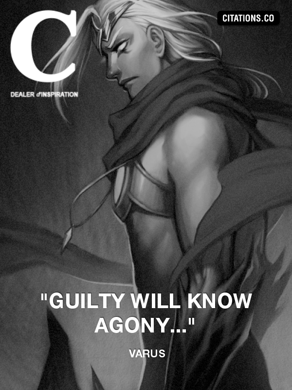 "Varus - ""Guilty will know agony..."""