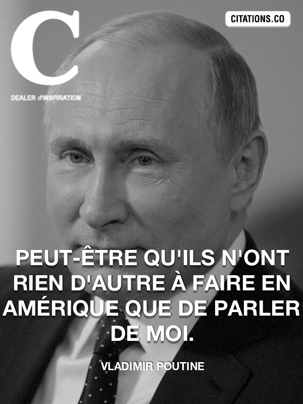 Citation de Vladimir Poutine