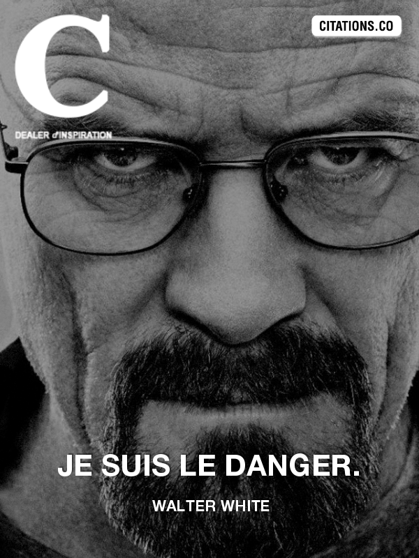 Citation de Walter White