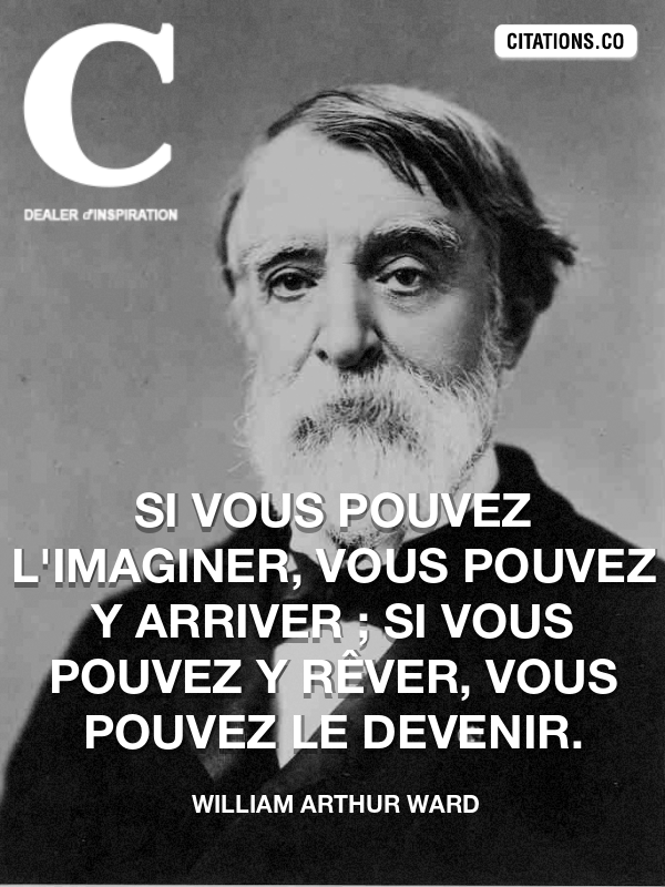 Citation de William Arthur Ward-5a70f8f17932f