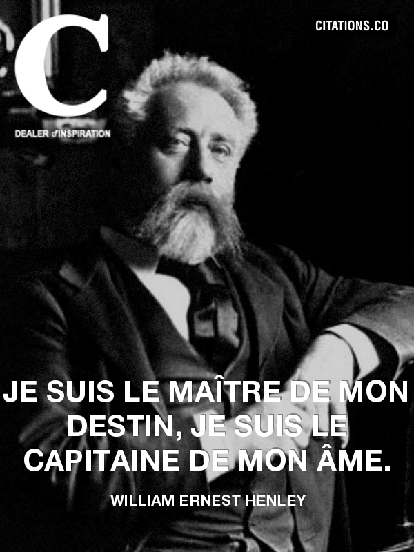 Citation de William Ernest Henley