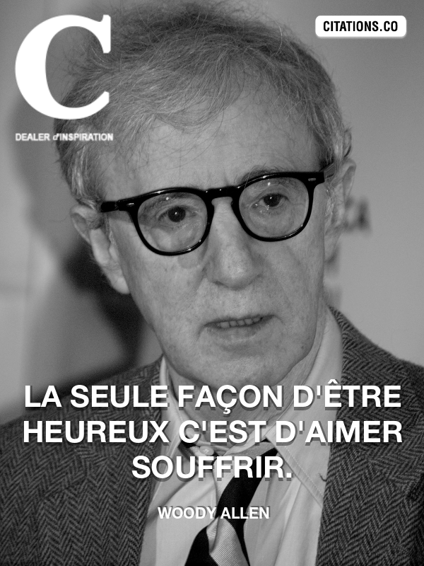 Citation de Woody Allen-5aff69030f1cc
