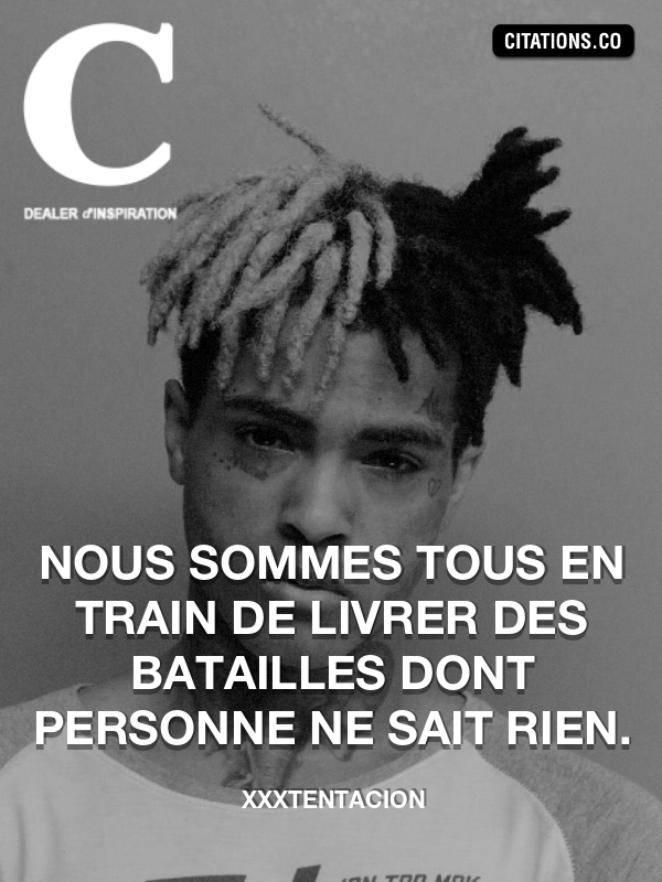 Citation de XXXTentacion