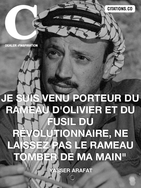Citation de Yasser Arafat