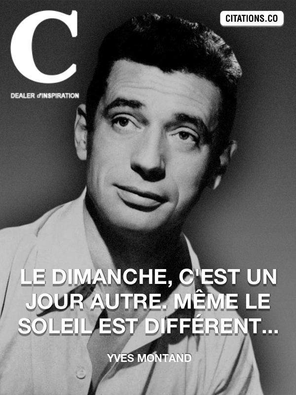 Citation de Yves Montand-5a4112721b0bd
