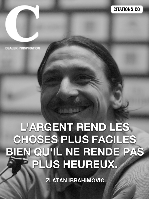 Citation de Zlatan Ibrahimovic-5a90b91267e7c