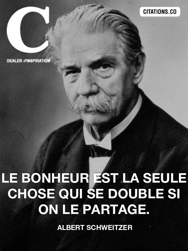 Citation de albert schweitzer