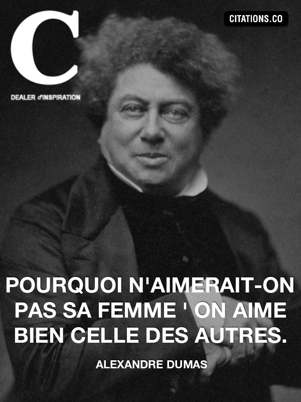 Citation de alexandre dumas-21906822