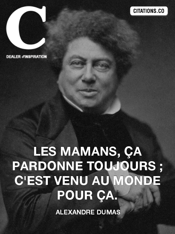 Citation de alexandre dumas-7625256