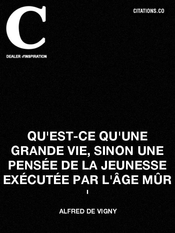 Citation de alfred de vigny