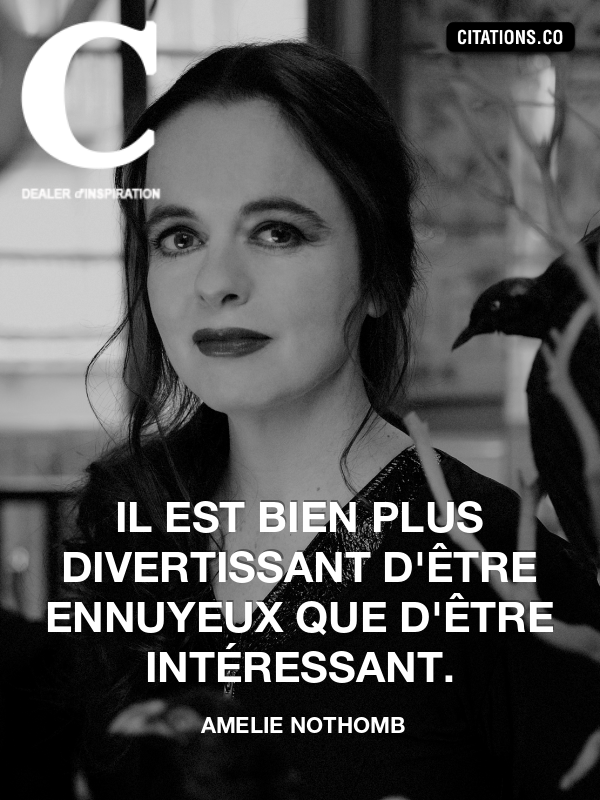 Citation de amelie nothomb
