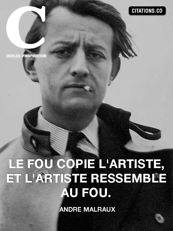 Citation de andre malraux