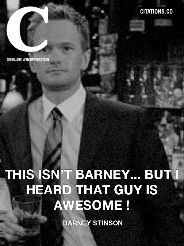 Citation de barney stinson-2621960