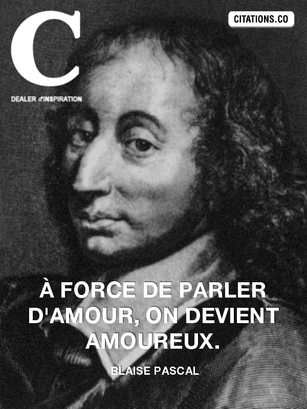 Citation de Blaise Pascal
