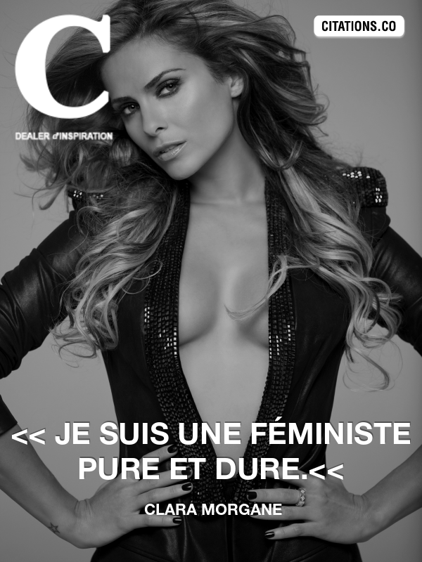 Citation de clara morgane