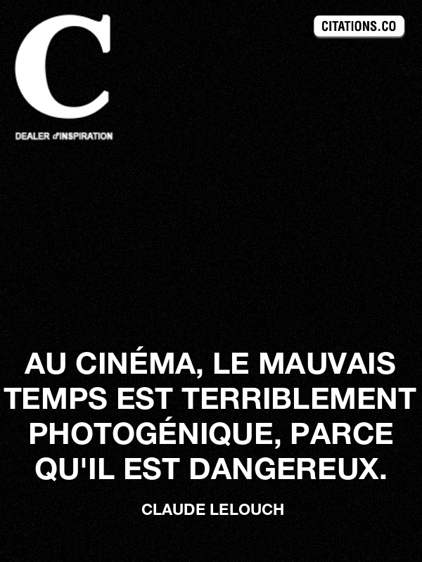 Citation de claude lelouch-21337624