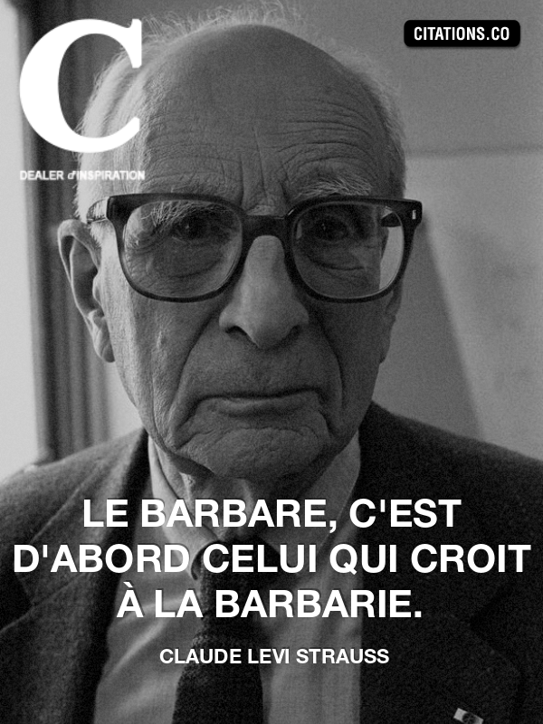 Citation de claude levi strauss-4888452