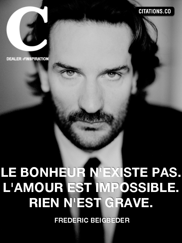 Citation de frederic beigbeder-18557506