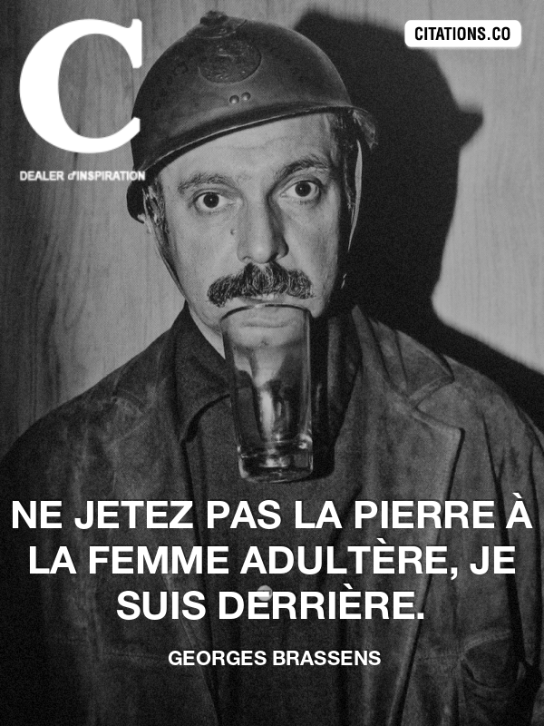 Citation de Georges Brassens