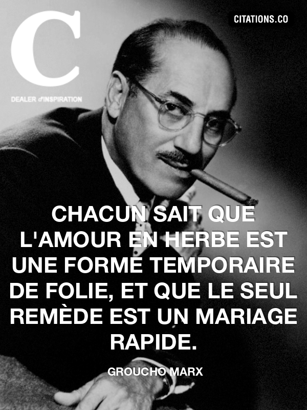 Citation de groucho marx-3761070