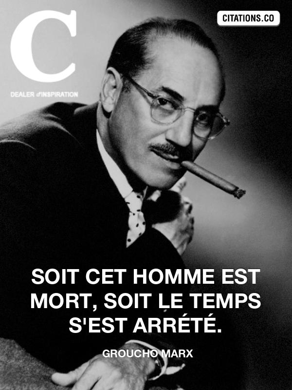 Citation De Groucho Marx Citation N 1555