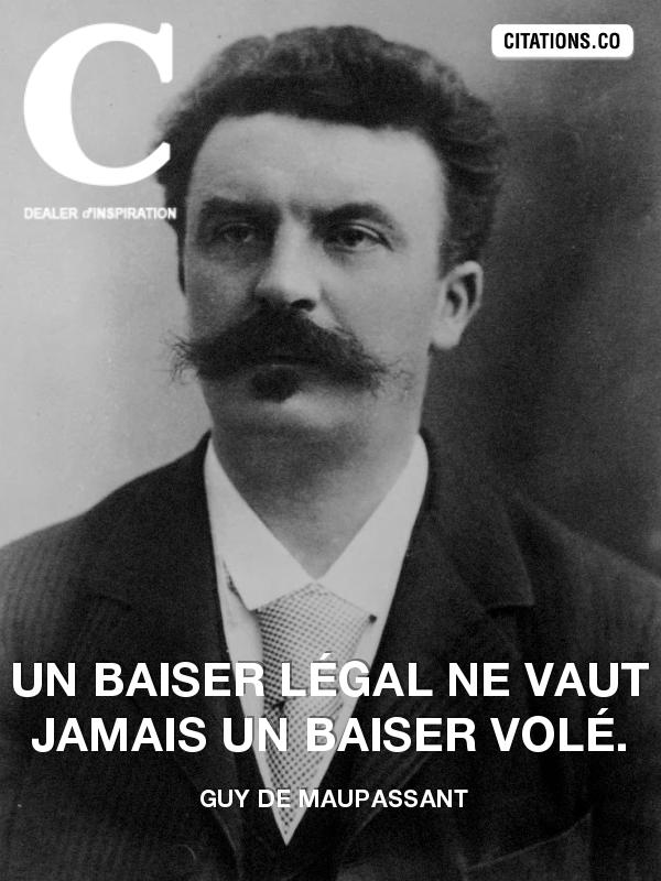 Citation De Guy De Maupassant Citation N 835