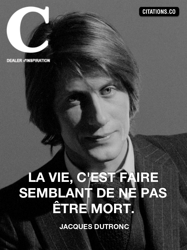Citation de jacques dutronc-21440485