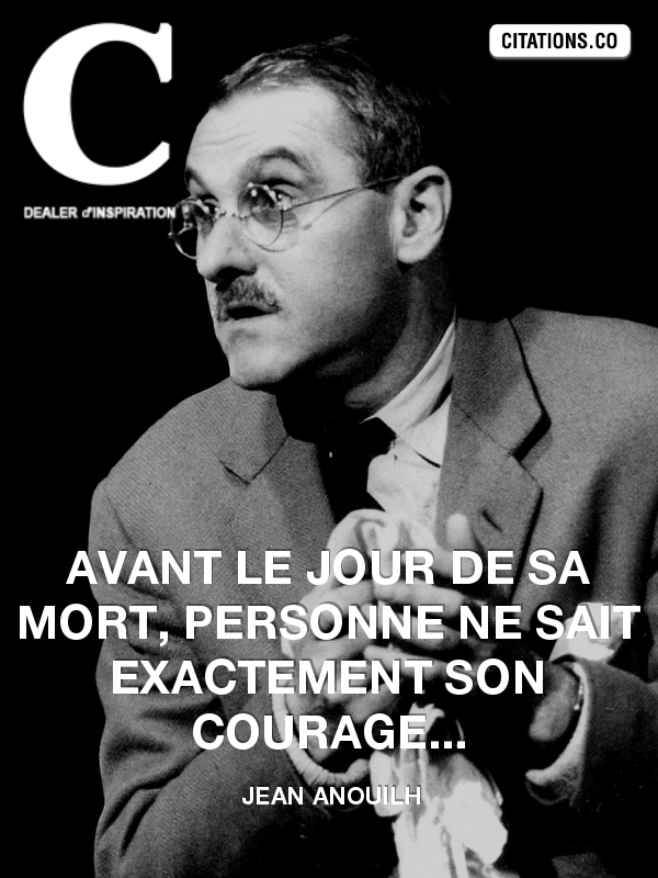 Citation de jean anouilh