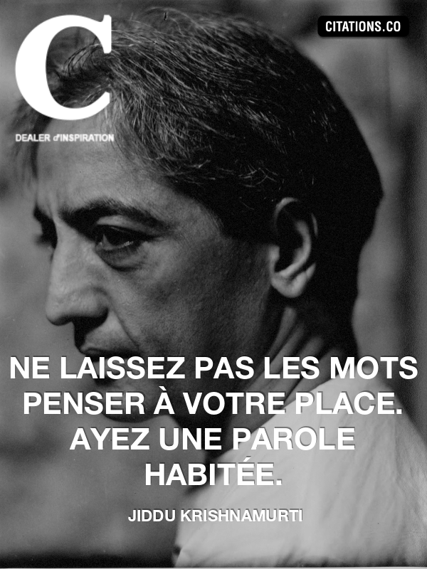Citation de jiddu krishnamurti-43507560
