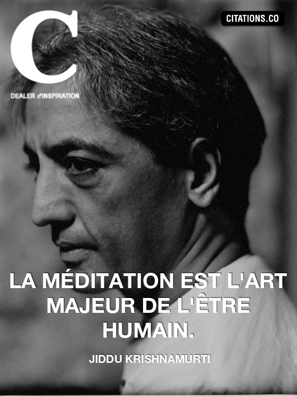 Citation de jiddu krishnamurti