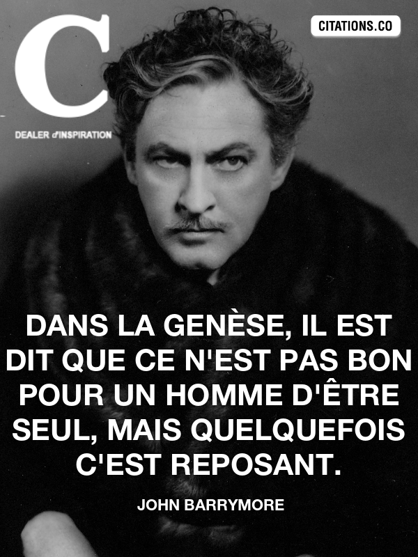 Citation de john barrymore
