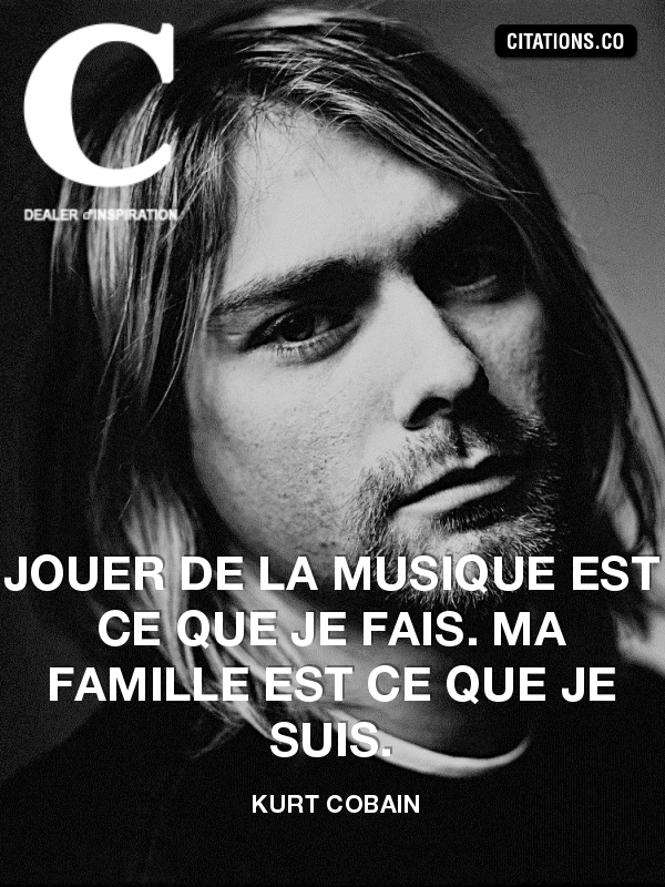 Citation de Kurt Cobain