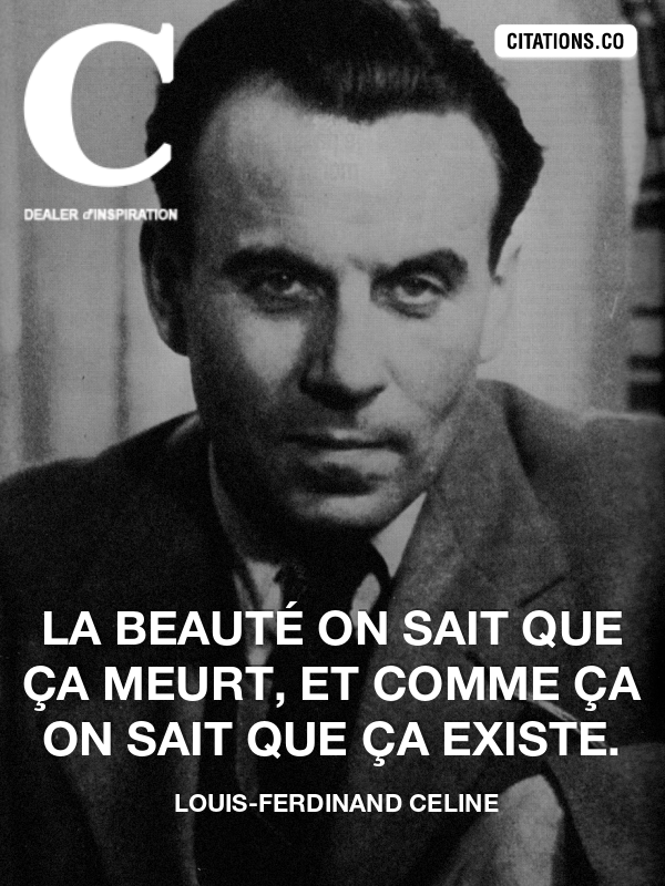 Citation de louis-ferdinand celine-25177824