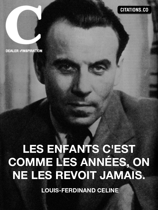 Citation de louis-ferdinand celine-421890