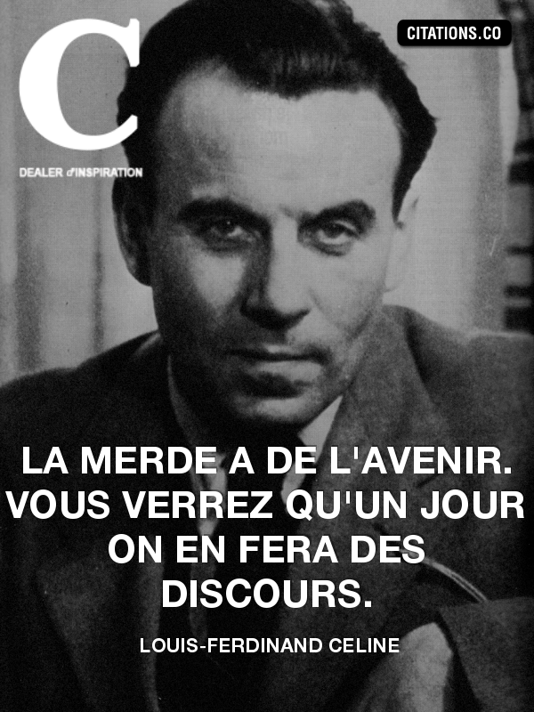 Citation de louis-ferdinand celine
